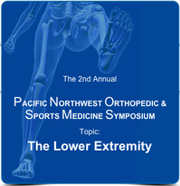 Pacific Northwest Orthopedic & Sports Medicine Symposium 2015